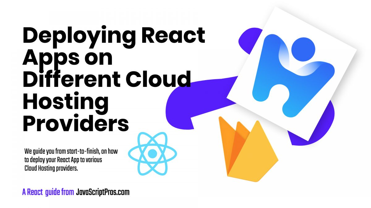 Deploying React Apps on Different Cloud Hosting Providers